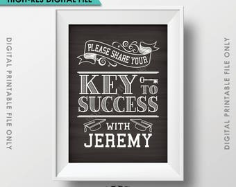 "Key to Success Graduation Sign, Graduation Advice, Grad Advice for Grad Sign, Custom Name PRINTABLE Chalkboard Style 5x7"" Sign, Digital File"