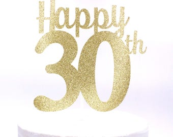 Happy 30th Cake Topper, Happy 30th Birthday, Happy 30th Anniversary Cake Topper, 30th Birthday Decor, 30th Anniversary - Choose your colors