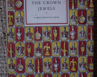 The Crown Jewels. A King Penguin Book. A Vintage Penguin Book. 60. First Edition. 1951