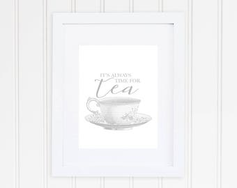 It's Always Time For Tea Print, Kitchen Print