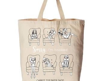 Sorry I'm Booked Tote - Canvas Tote - Library Tote Bag
