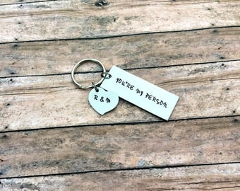 You're My Person - Personalized - Anniversary Gift - Best Friend Gift - Custom Keychain - You're My Person Keychain - Gift for Him