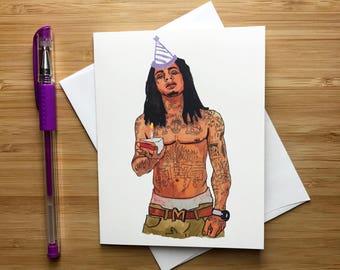 Lil Wayne Birthday Card, Lil Wayne Gift, Rap Music, Weezy, Chris Brown, Drake, Kendrick Lamar, Lil Wayne Art Print, Happy Birthday Card