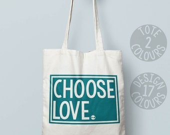 Choose Love feminist canvas tote bag, reusable bag, retro present for teenage girl, birthday gift for strong woman, emotional baggage