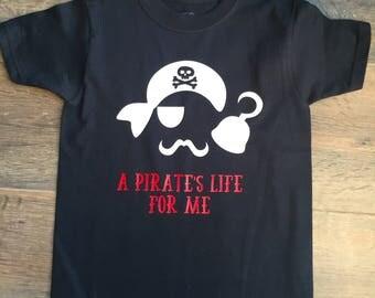 A Pirate's Life for Me t-shirt, birthday shirt, Halloween shirt