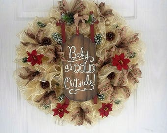 Baby it's cold outside wreath