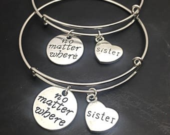 Sister Distance Gift, No matter where, Long distance sister charm bracelet, no matter where pendant, friendship bangle, distance jewelry,