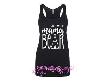 mama bear shirt, mama bear, mama bear tank top, new mom shirt, mama shirt, mama bear tee, mama bear racerback, Mother's Day gift