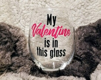 Valentines Day Gift, Wine, Wine Glasses, Funny Gift For Her, Wine Gift, Valentine's Day Gift For Friend, Wine Lover Gift, Valentine's Day