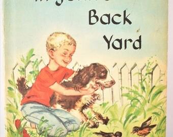 Vintage 50s Mid Century Children's Book In John's Back Yard Mid Century Retro Picture Book Original Dust Cover