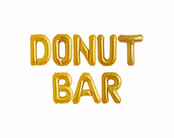 Donut Bar Balloons || letter banner party decorations wedding donut sign favors donut theme birthday smash shoot photo prop backdrop