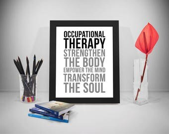 Occupational Therapy, Occupational Therapy Gifts, Occupational Therapy Art, Occupational Therapy Assistant, Occupational Therapy Quotes