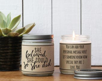 She Believed She Could So She Did - Soy Candle | Encouragement gift | Inspiration gift | Gift for her | Support Gift | Send a gift -