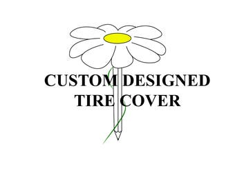 Custom Designed Tire Cover