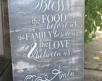 Bless the Food Before Us, The Family Beside Us and The Love We Share Between Us Custom Wall Decor