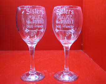 2 x Sisters Make The Perfect Best Friends Wine Glasses Pair Of