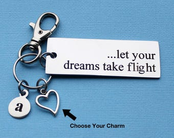 Personalized Inspirational Key Chain Let Your Dreams Take Flight Stainless Steel Customized with Your Charm & Initial - K140