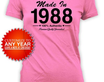 30th Birthday Gift Ideas For Her Bday Present Custom Birthday T Shirt Custom Shirt Bday TShirt Made In 1988 Birthday Ladies Tee - BG429
