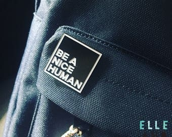 Be A Nice Human Pin // Free Shipping // Soft Enamel Pin // Lapel Pin // Badge // Black And White // Monochrome // Love // Be Kind //