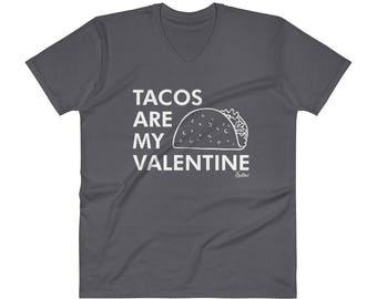 Mens Tacos are my Valentine Shirt