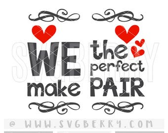 Wine/Beer Socks SVG / We Make The Perfect Pair SVG / If You Can Read This Socks / Valentines Day Funny Socks / Boyfriend Girlfriend Gift /Av