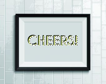 Black and White Cheers Wall Poster