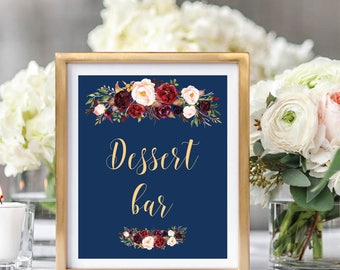 Dessert Bar Sign, Dessert Table Sign, Printable Wedding Sign, Wedding Sign Printable, Navy Blue, Foral Watercolor, Burgundy Marsala #A003