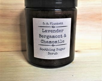 Sugar Scrub - 10 oz Lavender, Bergamont & Chamomile Soothing Sugar Scrub - Natural Body Scrub - Natural Sugar Scrub - Gift for Her
