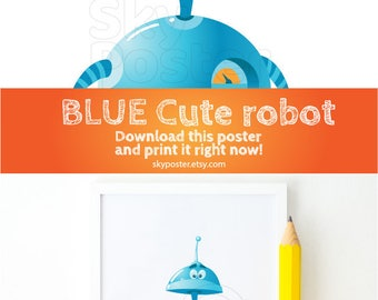 Robot cartoon I robot Boys bedroom ideas 4kids Humanoid robot Humanoid android Smiling robot Teenage room ideas DOWNLOAD now PRINTABLE art