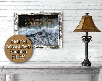 The Cure for Anything is Salt Water Digital Download Ocean Wave Photograph Printable Art 5x7 8x10 11x14 16x20