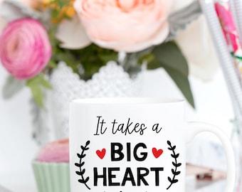 It Takes A Big Heart to Shape Little Minds   Teacher Mug   Christmas Gift   Teacher Appreciation   Coffee Mug   Thank You Teacher Gift