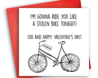 Funny Valentine's Day Card/ Cheeky Cards / Stolen Bike