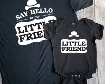 Say Hello to my Little Friend/ Little Friend Father's Day T-Shirt and Bodysuit Matching Set
