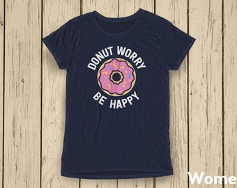Donut Shirt, Donut Tee, Donut Party, Donut Birthday, Donuts, Donut Birthday Party, Donut Grow Up, Donut Worry Be Happy, Donut Lover
