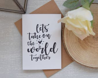Lets take on the World Together Card | Husband to Be | Wife To Be | Birthday | Wedding Day | Husband Wife Girlfriend Boyfriend | Fiance |
