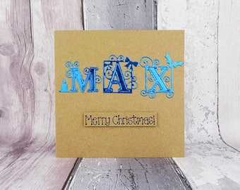 Personalised Christmas card, Colours: Blue, green, silver etc. foiled card with name, Handmade Christmas card, Boyfriend card, Max
