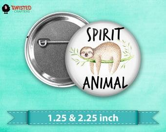 "Sloth Spirit Animal Pin Back Button, Flair, 2.25"" button, 1.25"" button, Button Party Favors, Birthday Party Favors, Badge Buttons, Sloth"