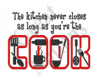 Kitchen Never Closes - Machine Embroidery Design