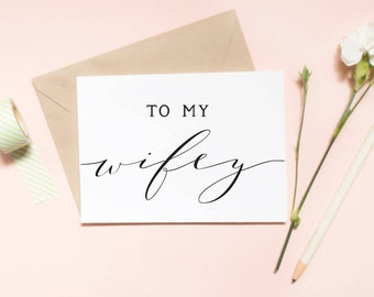 to my wifey card, wedding day card, vow card, to my wifey card, to my wife card, wife card / SKU: LNWD11
