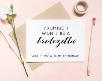 bridezilla card, promise i wont be a bridezilla card, funny card, bridesmaid proposal card, will you be my bridesmaid card / SKU: LNBM01