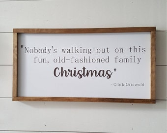 Handcrafted Wood Home Decor Sign - Clark Griswold quote - National Lampoon's Christmas Vacation