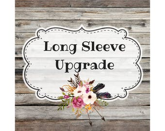 Long Sleeve Upgrade to Any Shirt Listing