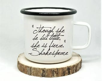 Shakespeare Enamel Mug, 'Though she be but little, she is fierce', Midsummer Night's Dream, Campfire Mug, William Shakespeare, Literary Mug
