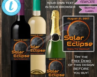 Solar Eclipse Wine Beer Label- Total Solar Eclipse 2017 Sun Moon Eclipse Party August 21- Personalize Custom Printable INSTANT Self-EDITABLE