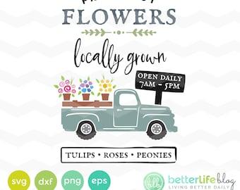 Spring Flowers Truck Svg, Spring SVG Bundle: Locally Grown Fresh Cut Flowers SVG Files, DXF Silhouette Cameo, Cricut Springtime Svg cut file
