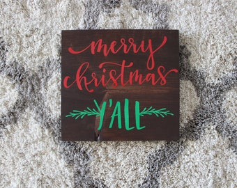 Merry Christmas Ya'll Wooden Sign