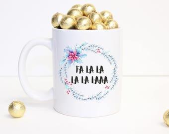 Falalalala,Holiday Mugs,Christmas Mug,Stocking Stuffer, Falalala Mug, Christmas Coffee Mug, Stocking Stuffer, Christmas Decor, Holiday Decor