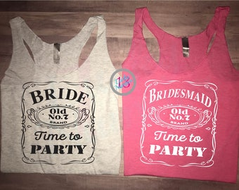 Bride, Bridesmaid, Time to Party, Party Tanks, Bachelorette Tanks, Jack Daniels, Bridal, Southern, Whiskey, Womens Tank Tops, Tank Tops