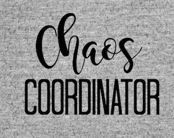Chaos coordinator svg, mom life svg, mom svg