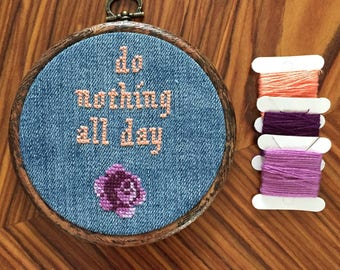 Do nothing all day contemporary Cross stitch